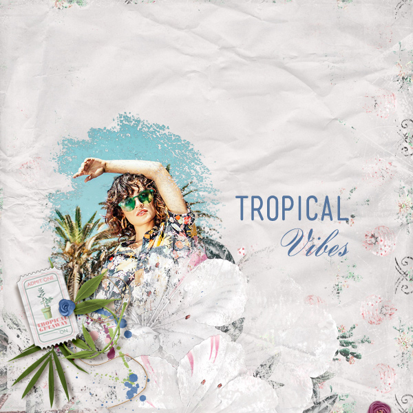 tropical vibes © sylvia • sro 2018 • tropical getaway & memories of summer by oawa