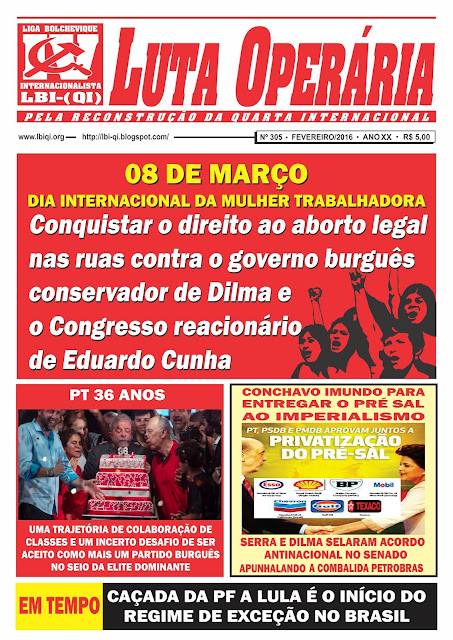LEIA A ÚLTIMA EDIÇÃO DO JORNAL LUTA OPERÁRIA, Nº 305, FEVEREIRO/2016