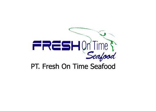 Lowongan Kerja Daerah Bogor Untuk PT.Fresh On Time Seafood
