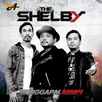 Lirik Lagu The Shelby Lelah