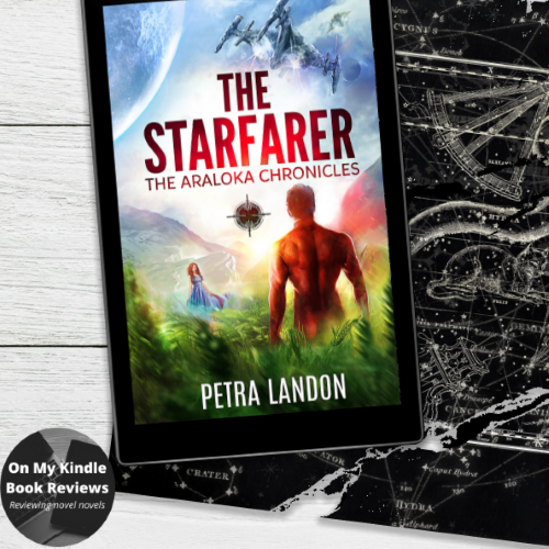 Book review of THE STARFARER (THE ARALOKA CHRONICLES BOOK 2) by Petra Landon