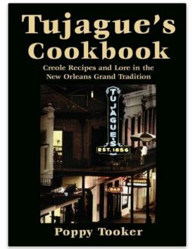 Tujague's Cookbook: Creole Recipes and Lore in the New Orleans Grand Tradition cover