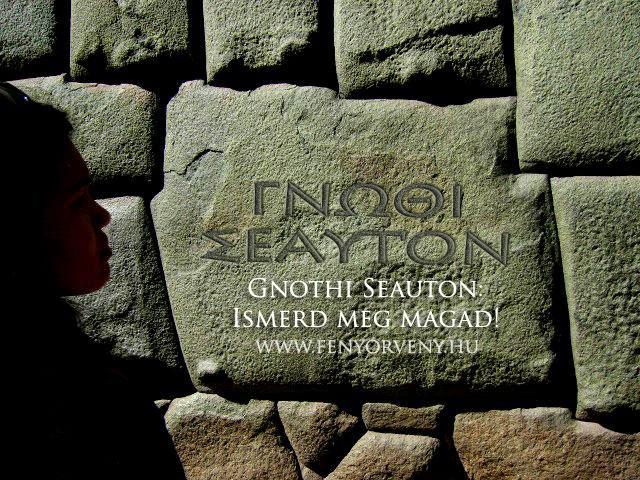Gnothi Seauton: Ismerd meg magad!