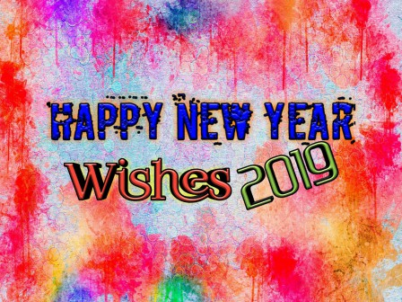 happy new year quotes sms messages peruse through this brilliant happy new year 2019 wishes to express genuine welcome to your friends and family