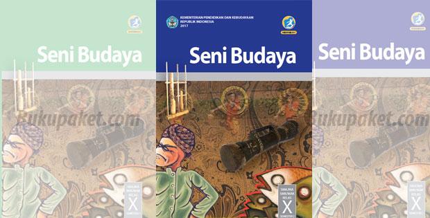 Materi Seni Budaya Kelas 10 Kurikulum 2013 Revisi 2017