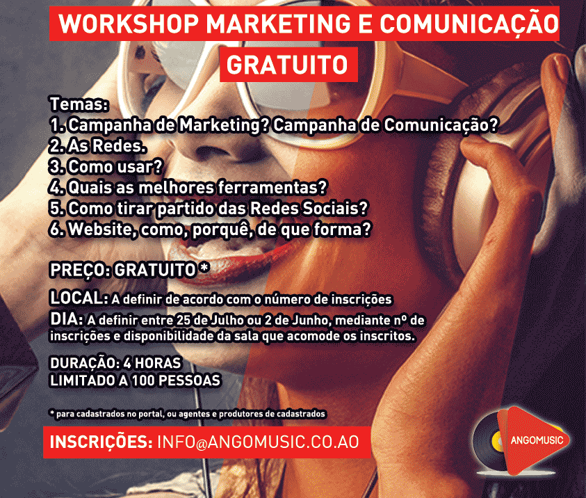 Angomusic - Workshop Marketing E Comunicação Gratuito.