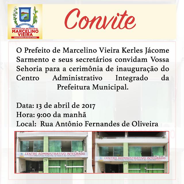 Inauguração do centro administrativo integrado da Prefeitura de Marcelino Vieira