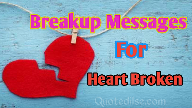 Breakup Messages for Heart Broken