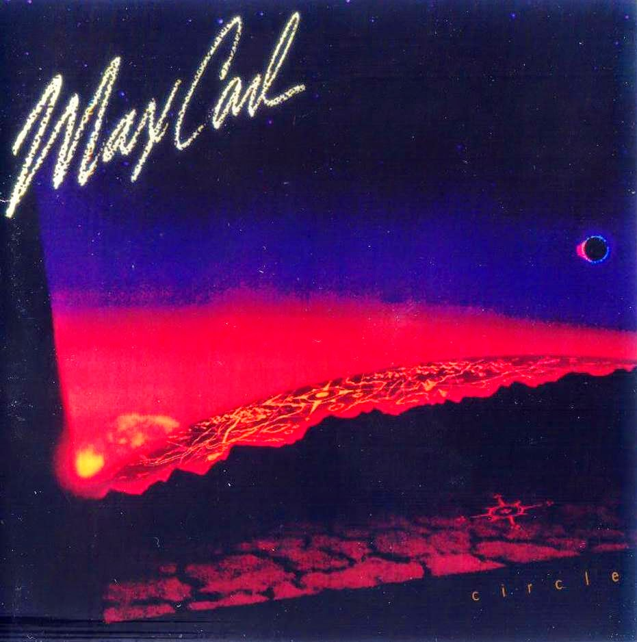 Max Carl Circle 1985 aor melodic rock