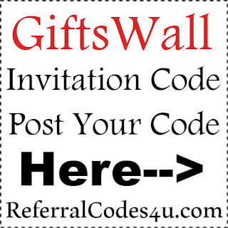 GiftsWall App Referral Code, GiftsWall App Invite Code & GiftsWall App Sign Up Bonus
