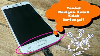 Tombol home back Recent Samsung rusak