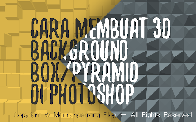 Membuat 3D Box/Pyramid Background di Photoshop