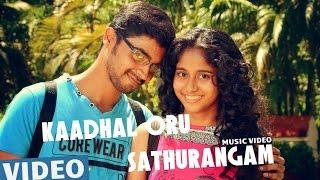 Kaadhal Oru Sathurangam Official Video Song _ Azhagu Kutti Chellam _ Charles _ Ved Shanker Sugavanam