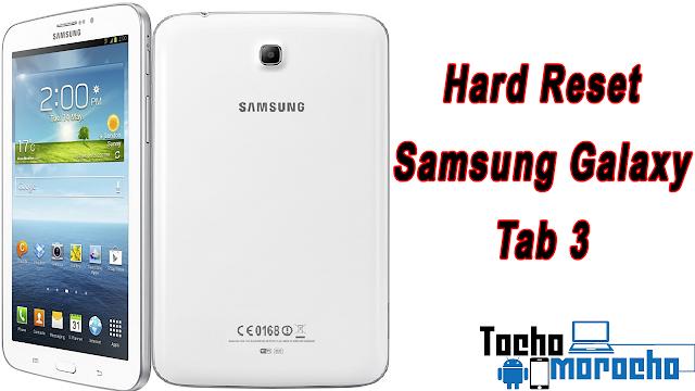 hard reset Samsung Galaxy Tab 3