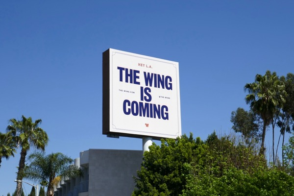 Hey LA The Wing is Coming billboard