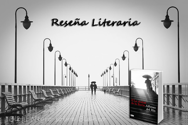 Reseña La ciudad de la lluvia. Blog: Negro sobre Blanco. María Loreto Navarro