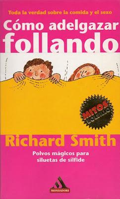 Cómo adelgazar follando – Richard Smith