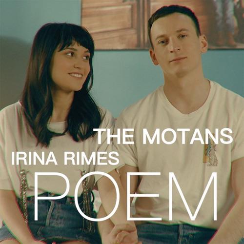 The Motans - POEM (feat. Irina Rimes) - Single [iTunes Plus AAC M4A]