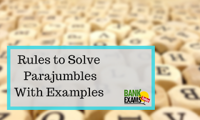 Rules to Solve Parajumbles With Examples