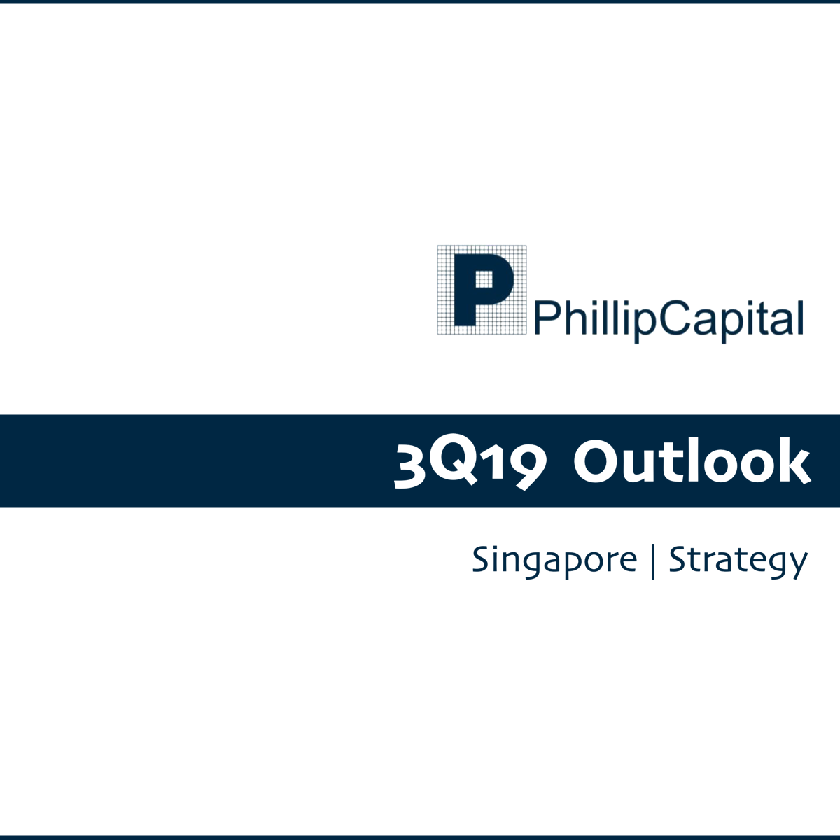 Singapore Strategy - Phillip Securities Research | SGinvestors.io