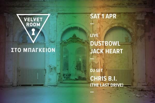 Velvet Room στο Μπάγκειον : Σάββατο 1 Απριλίου, Dustbowl και Jack Heart