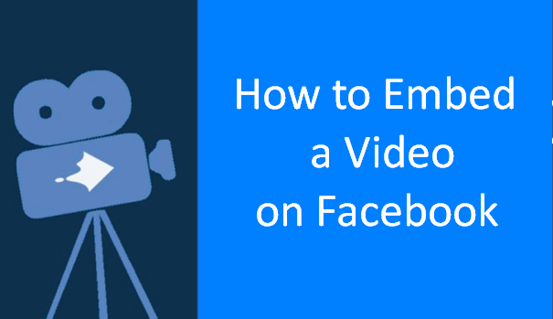 How to Embed Facebook Video 2019