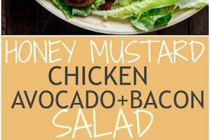 Delicious Honey Mustard Chicken Salad With Bacon & Avocado