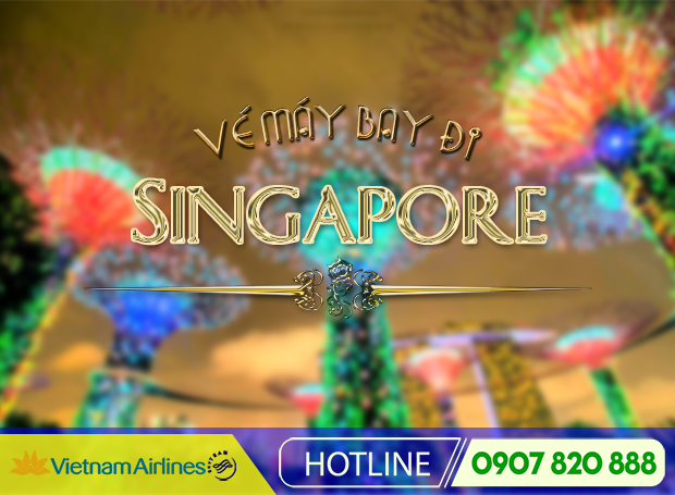 Giá vé máy bay đi Singapore tháng 10 hãng Vietnam Airlines