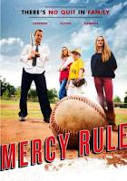 Mercy Rule (2014) online y gratis