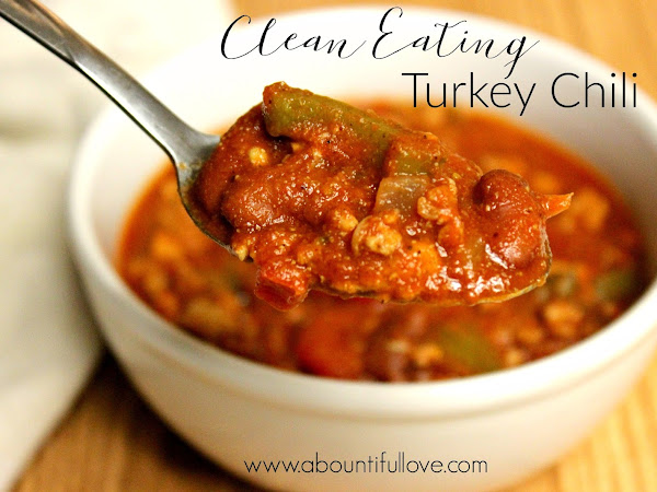 Turkey Chili - Clean Eating and Low Carb