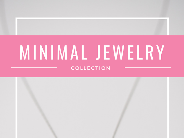 My (Minimal) Jewelry Collection