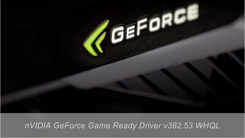 nVIDIA GeForce drivers 382.53 WHQL - Downloads