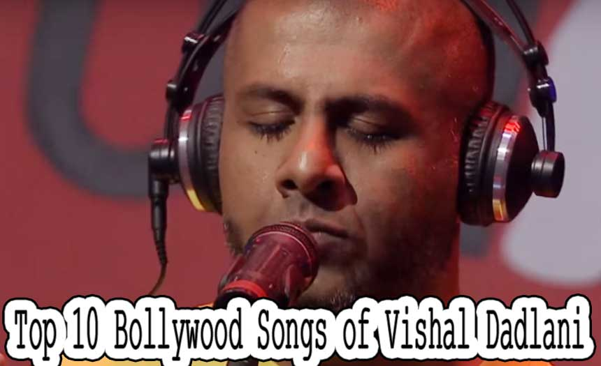 Top 10 Most Popular Bollywood Singers of 2017 - Vishal Dadlani