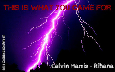 This Is What You Came For – Calvin Harris