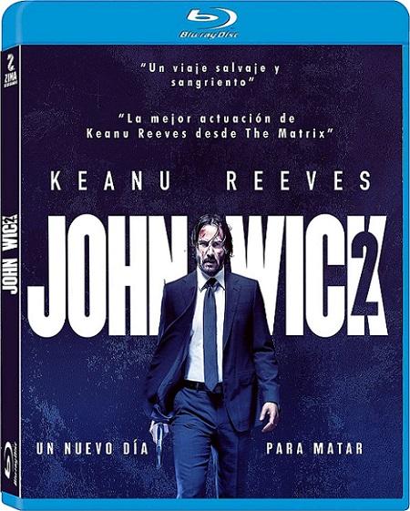 John Wick: Chapter 2 (John Wick 2: Un Nuevo Día para Matar) (2017) 720p y 1080p BDRip MX mkv Dual Audio AC3 5.1 ch