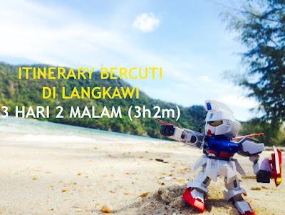 itinerary percutian langkawi 3H2M