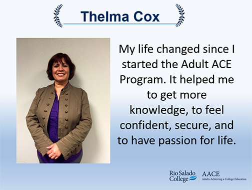 "Photo of Thelma Cox.  Text: ""My life changed since I started the Adult ACE Program. It helped me to feel confident, secure, and to have passion for life."""