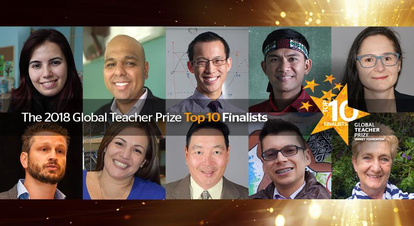 2018 Global Teacher Prize Top 10 Finalists