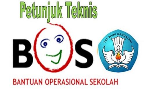 Petunjuk Teknis BOS ( Bantuan Operasional Sekolah ) Terbaru