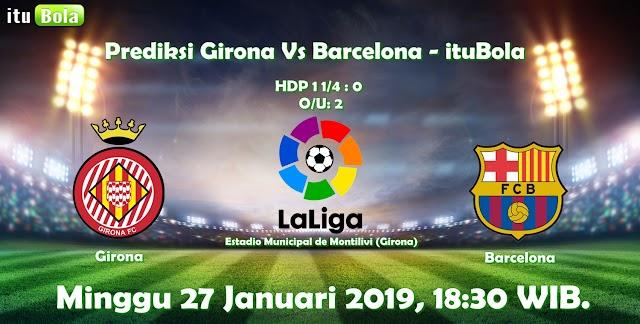 Prediksi Girona Vs Barcelona - ituBola