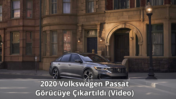2020 Volkswagen Passat Tanıtıldı