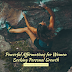 Powerful Affirmations for Women Seeking Personal Growth