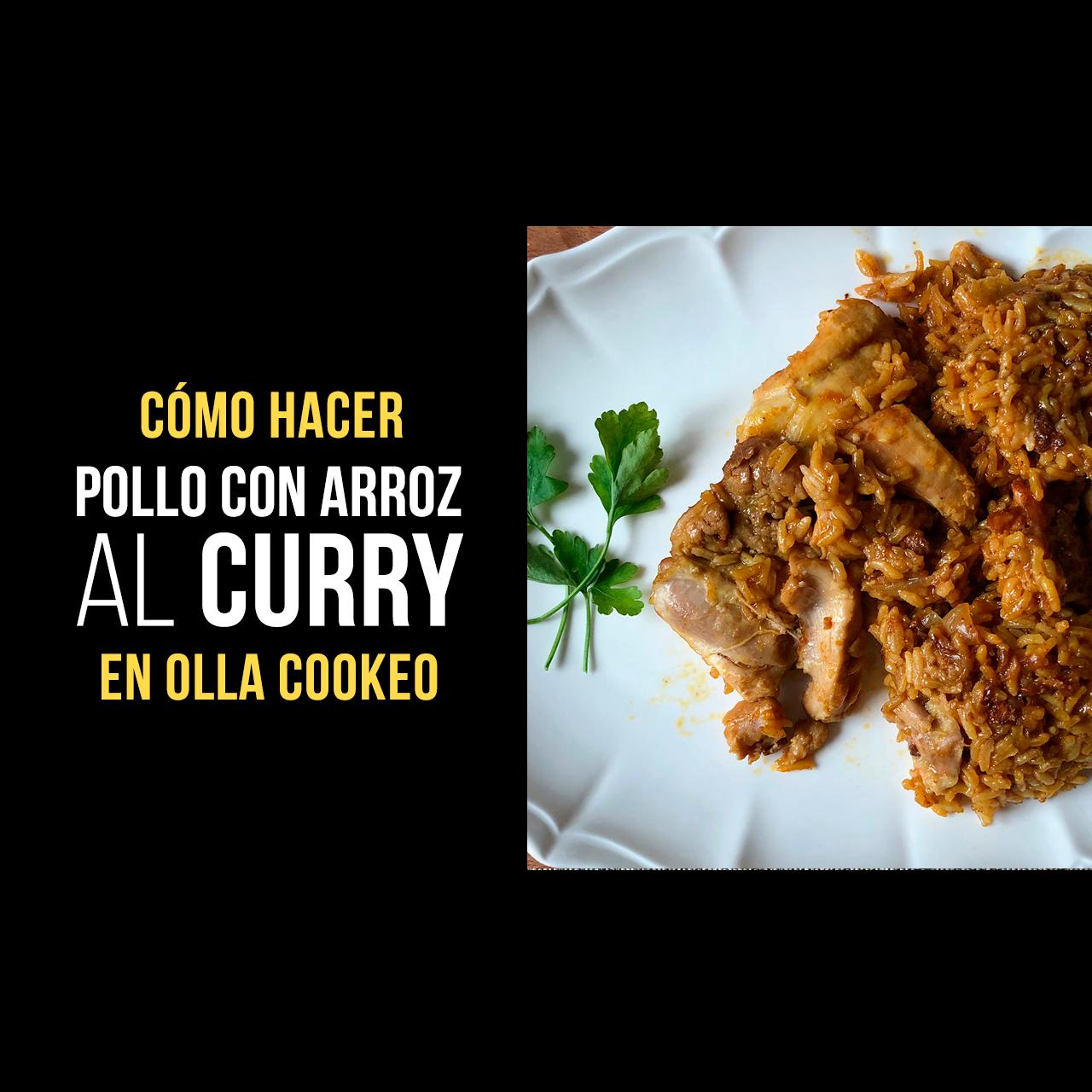 Pollo con Arroz al Curry en Olla Cookeo
