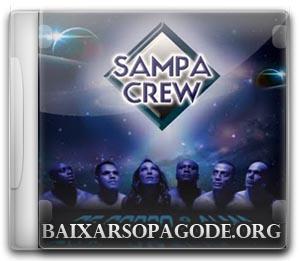 Sampa Crew – De Corpo & Alma (2011)