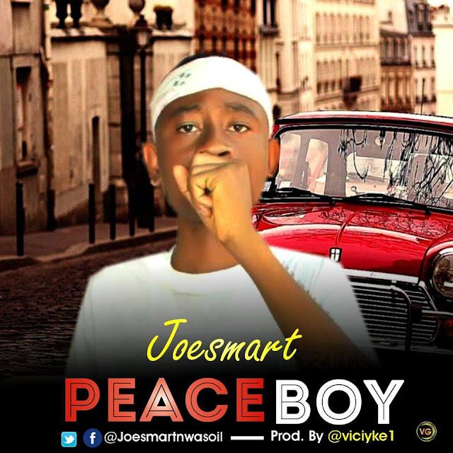DOWNLOAD MP3: JoeSmart - Peaceboy