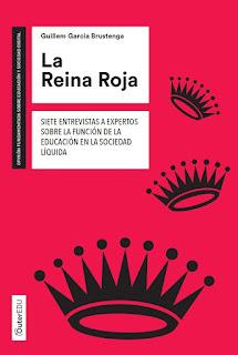 La Reina Roja: Siete entrevistas a expertos sobre la función de la educación en la sociedad líquida