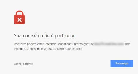 A sua ligação não é privada no Google Chrome