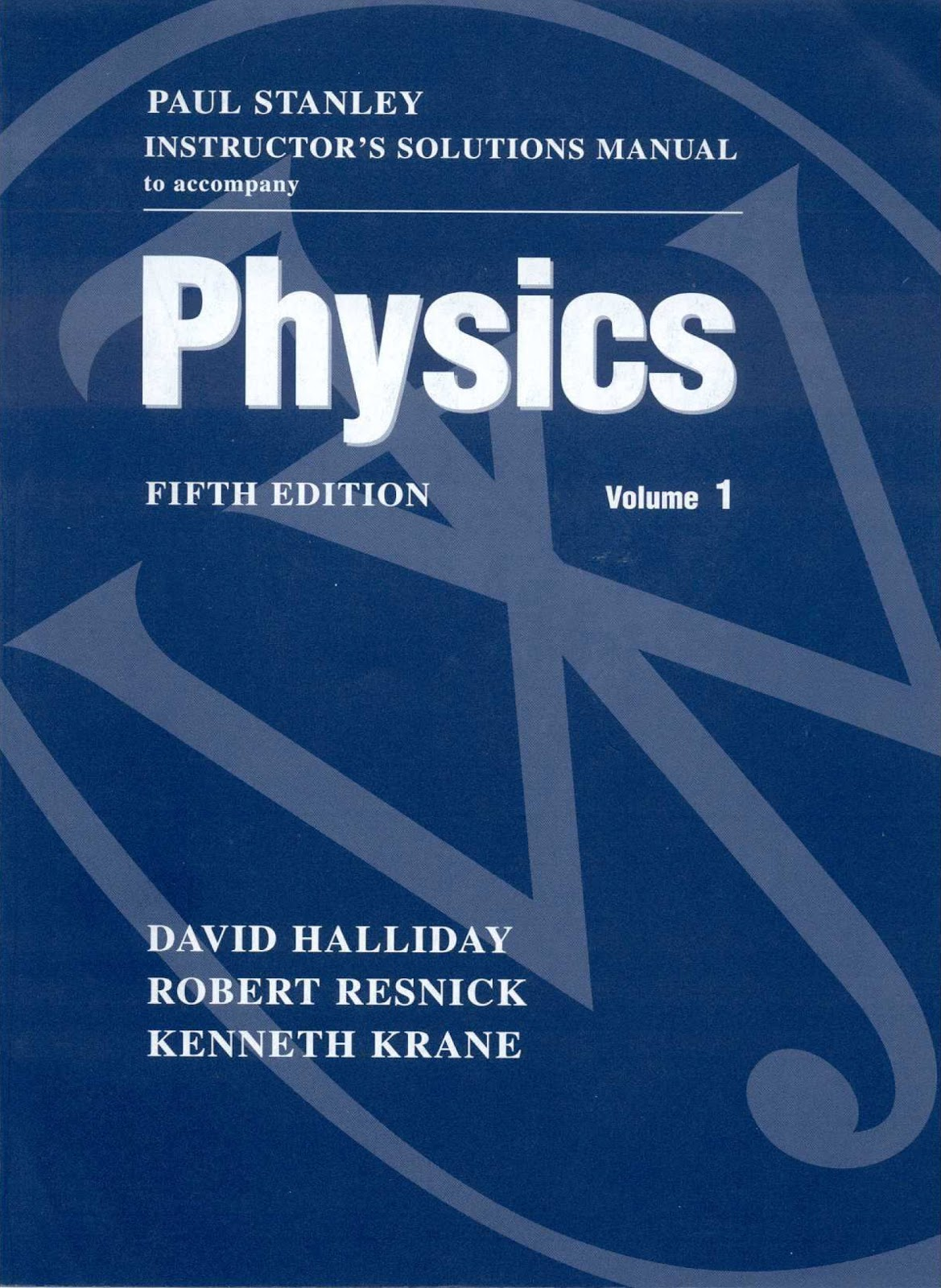 Instructor's Solutions Manual for Physics by Halliday, Resnick, and Krane  Vol. 1