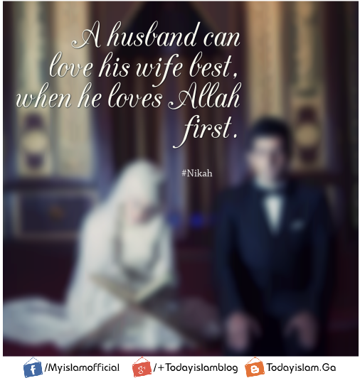 Best Husband And Wife Islam Quotes Today Islam Classy Islamic Love