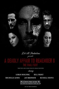 Watch A Deadly Affair to Remember II: The Final Fight Online Free in HD